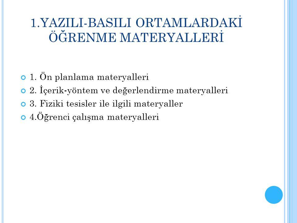 1.YAZILI-BASILI ORTAMLARDAKİ ÖĞRENME MATERYALLERİ