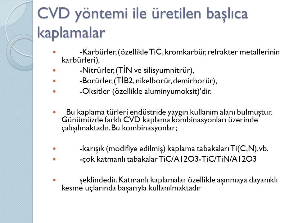 CVD yöntemi ile üretilen başlıca kaplamalar