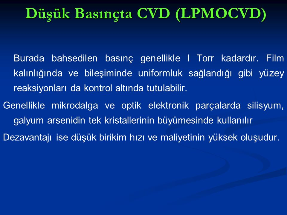 Düşük Basınçta CVD (LPMOCVD)