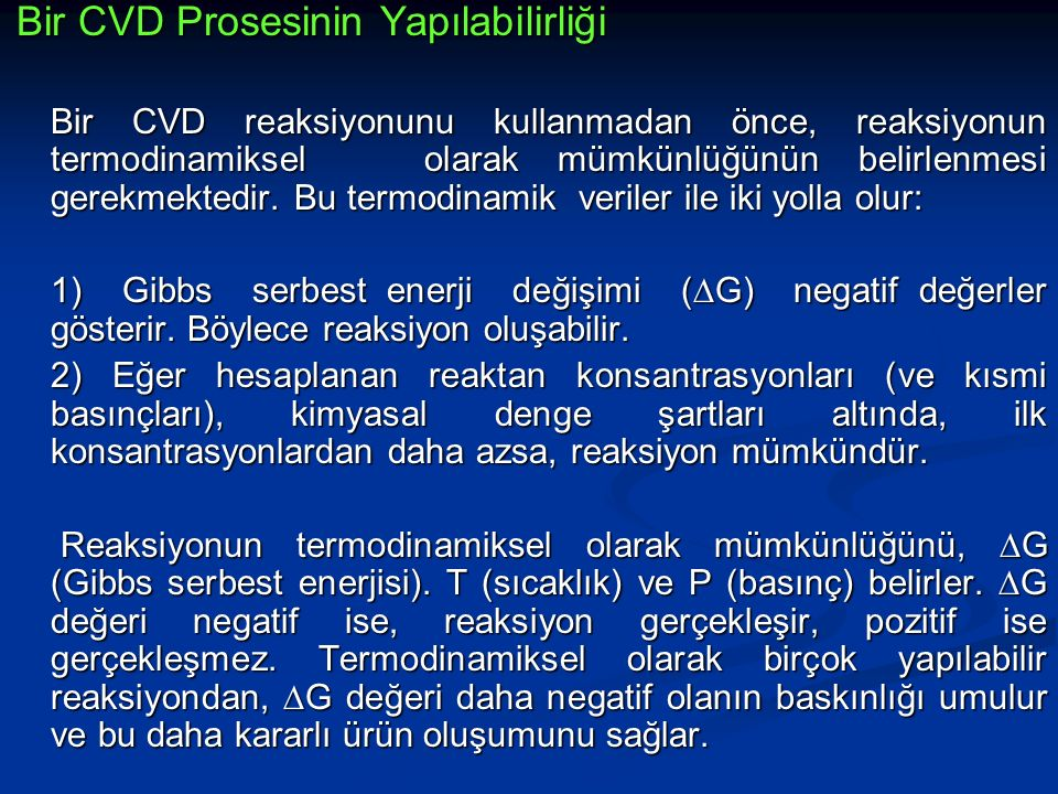 Bir CVD Prosesinin Yapılabilirliği