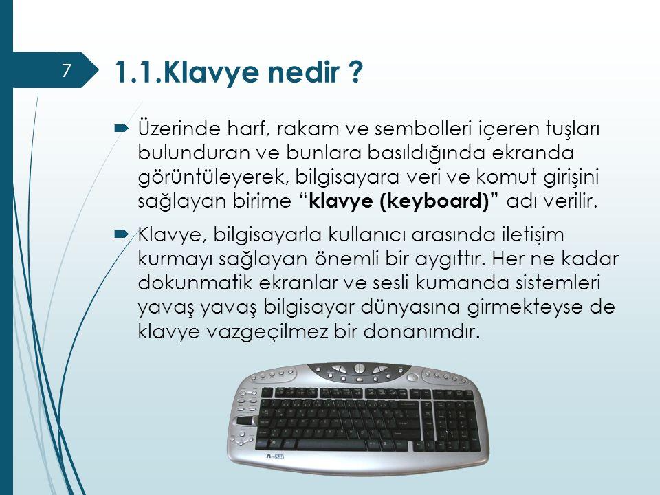 1.1.Klavye nedir