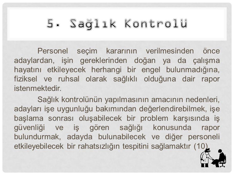5. Sağlık Kontrolü