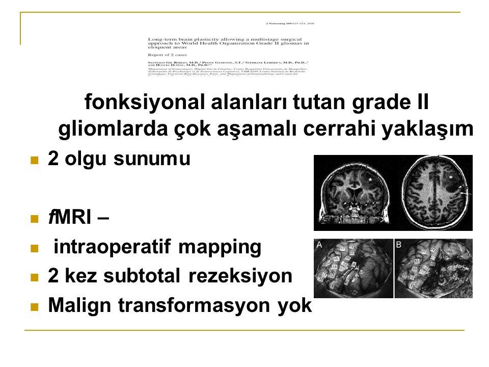 fonksiyonal alanları tutan grade II gliomlarda çok aşamalı cerrahi yaklaşım