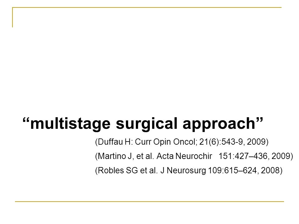 multistage surgical approach