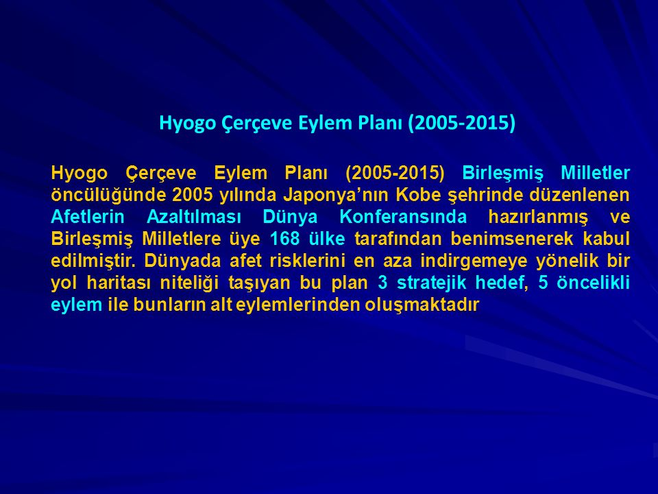 Hyogo Çerçeve Eylem Planı (2005-2015)