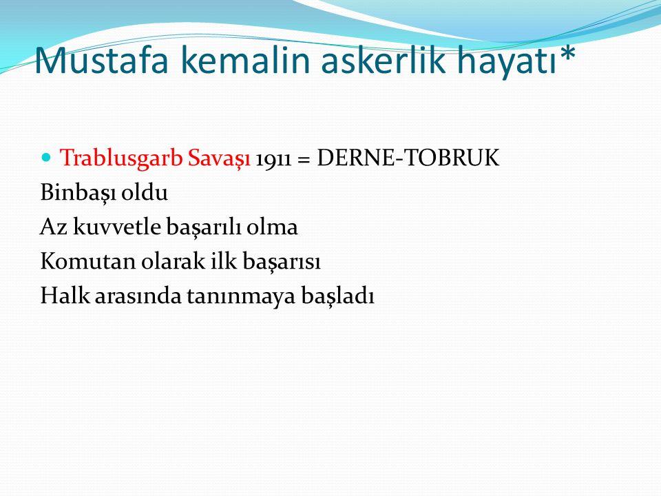 Mustafa kemalin askerlik hayatı*