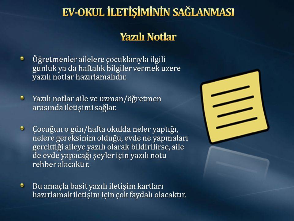 EV-OKUL İLETİŞİMİNİN SAĞLANMASI Yazılı Notlar
