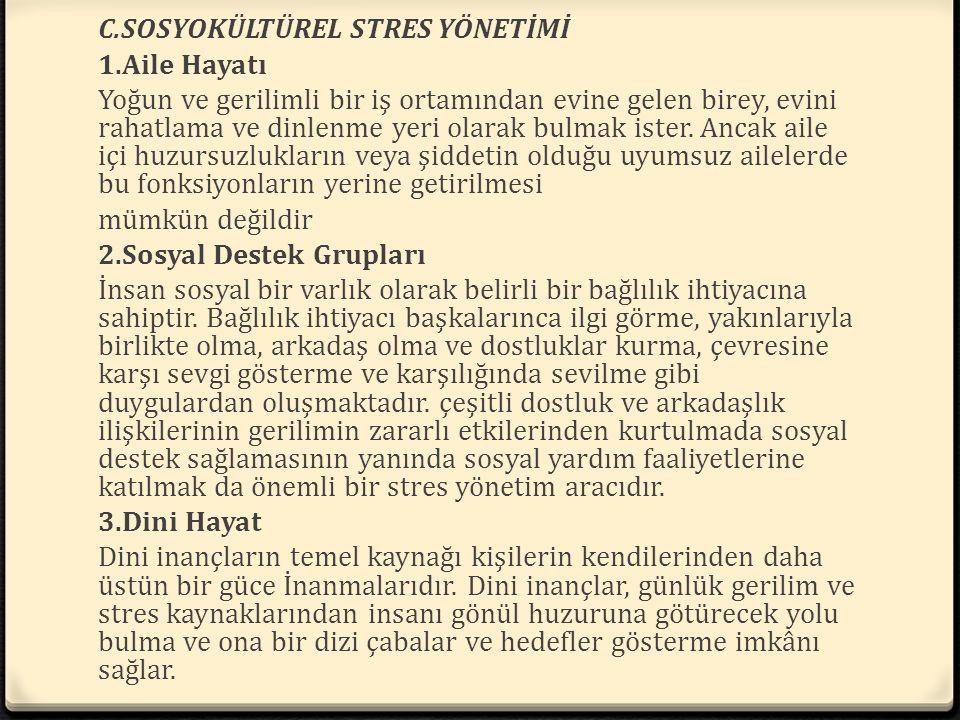 C.SOSYOKÜLTÜREL STRES YÖNETİMİ