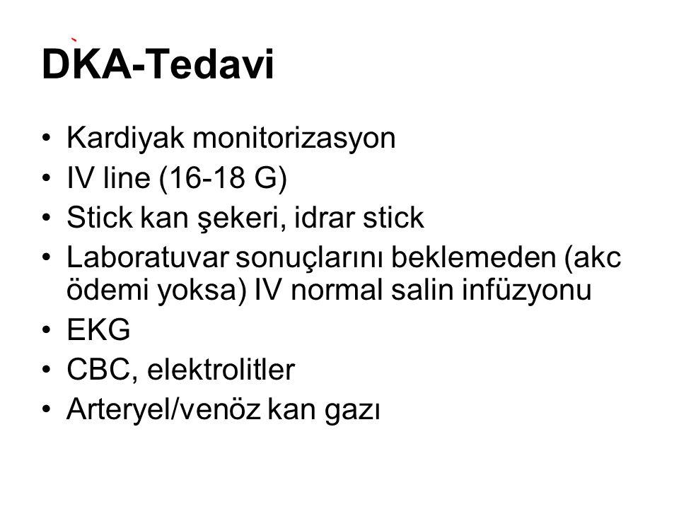 DKA-Tedavi Kardiyak monitorizasyon IV line (16-18 G)