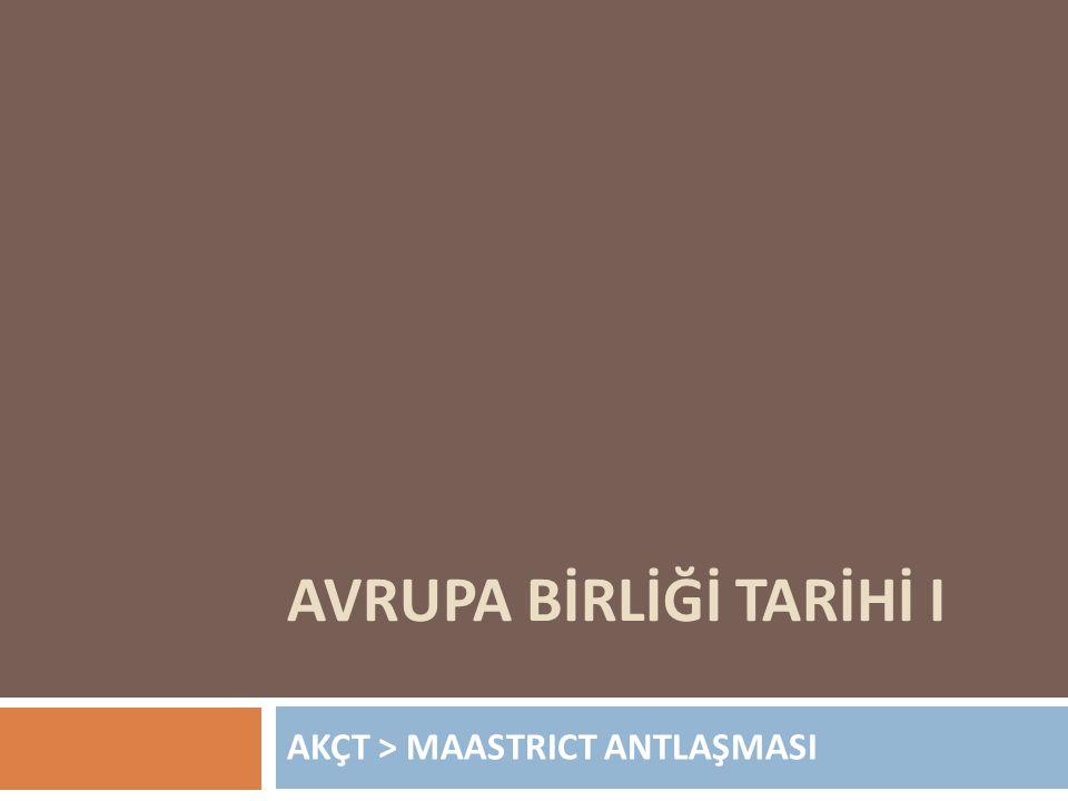 AVRUPA BİRLİĞİ TARİHİ I