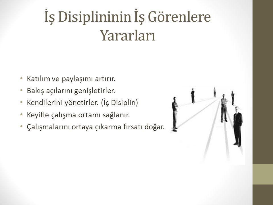 İş Disiplininin İş Görenlere Yararları