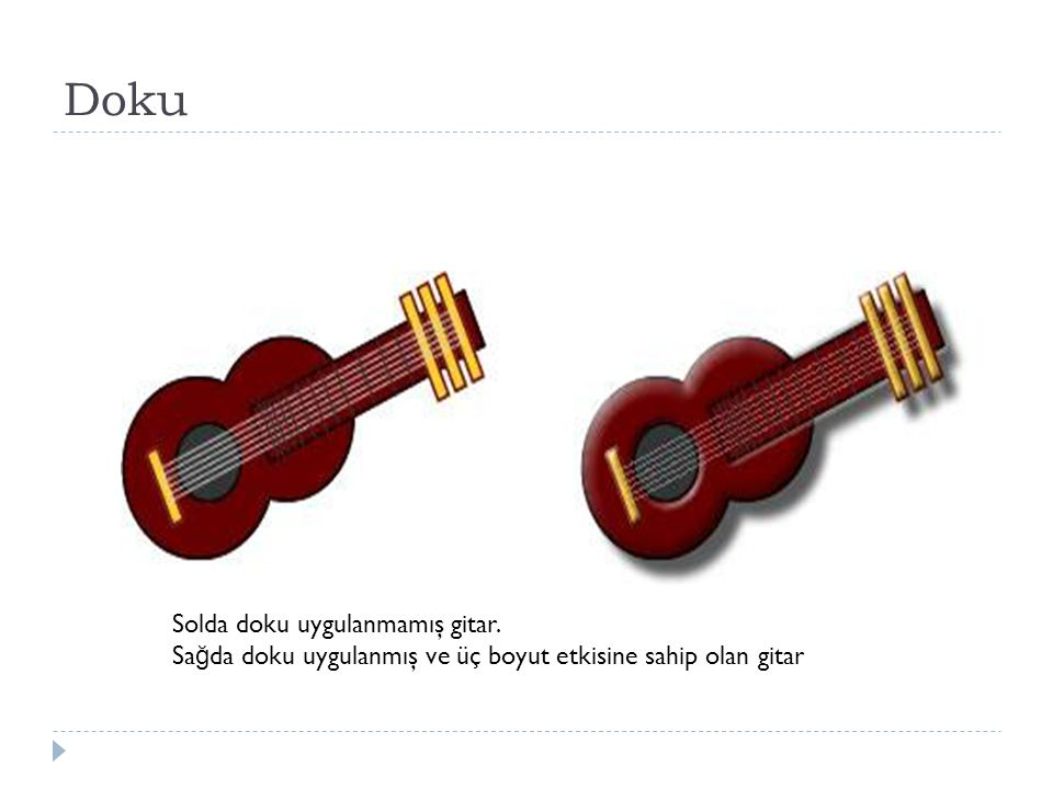 Doku Solda doku uygulanmamış gitar.