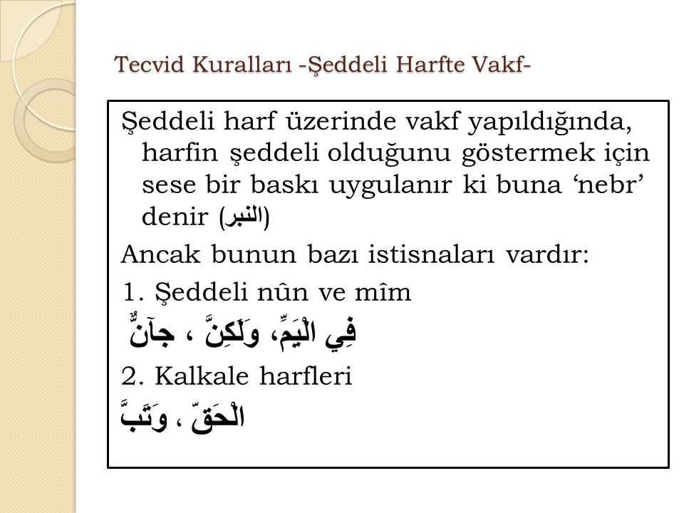 Tecvid Kuralları -Şeddeli Harfte Vakf-