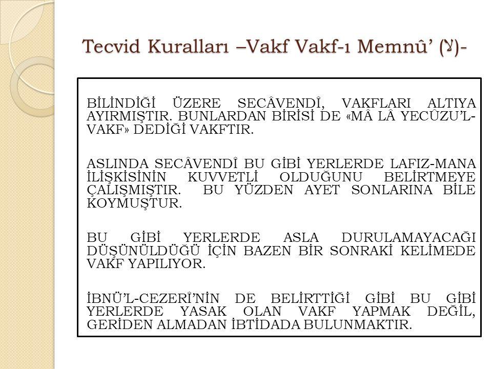 Tecvid Kuralları –Vakf Vakf-ı Memnû' (لا)-