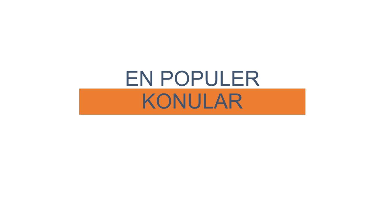 EN POPULER KONULAR