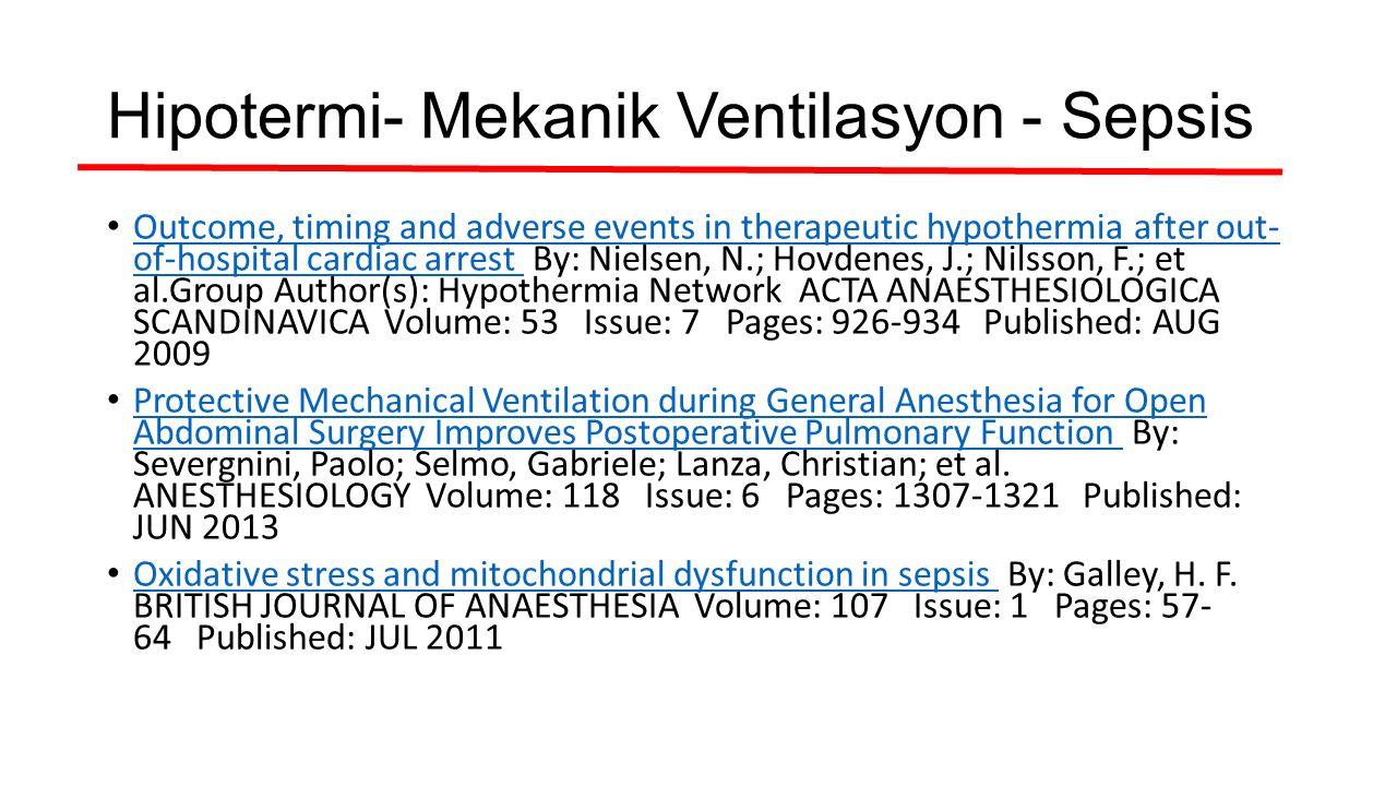 Hipotermi- Mekanik Ventilasyon - Sepsis