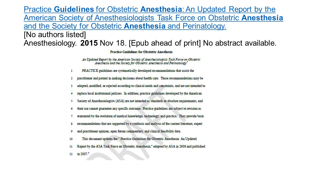 Practice Guidelines for Obstetric Anesthesia: An Updated Report by the American Society of Anesthesiologists Task Force on Obstetric Anesthesia and the Society for Obstetric Anesthesia and Perinatology.