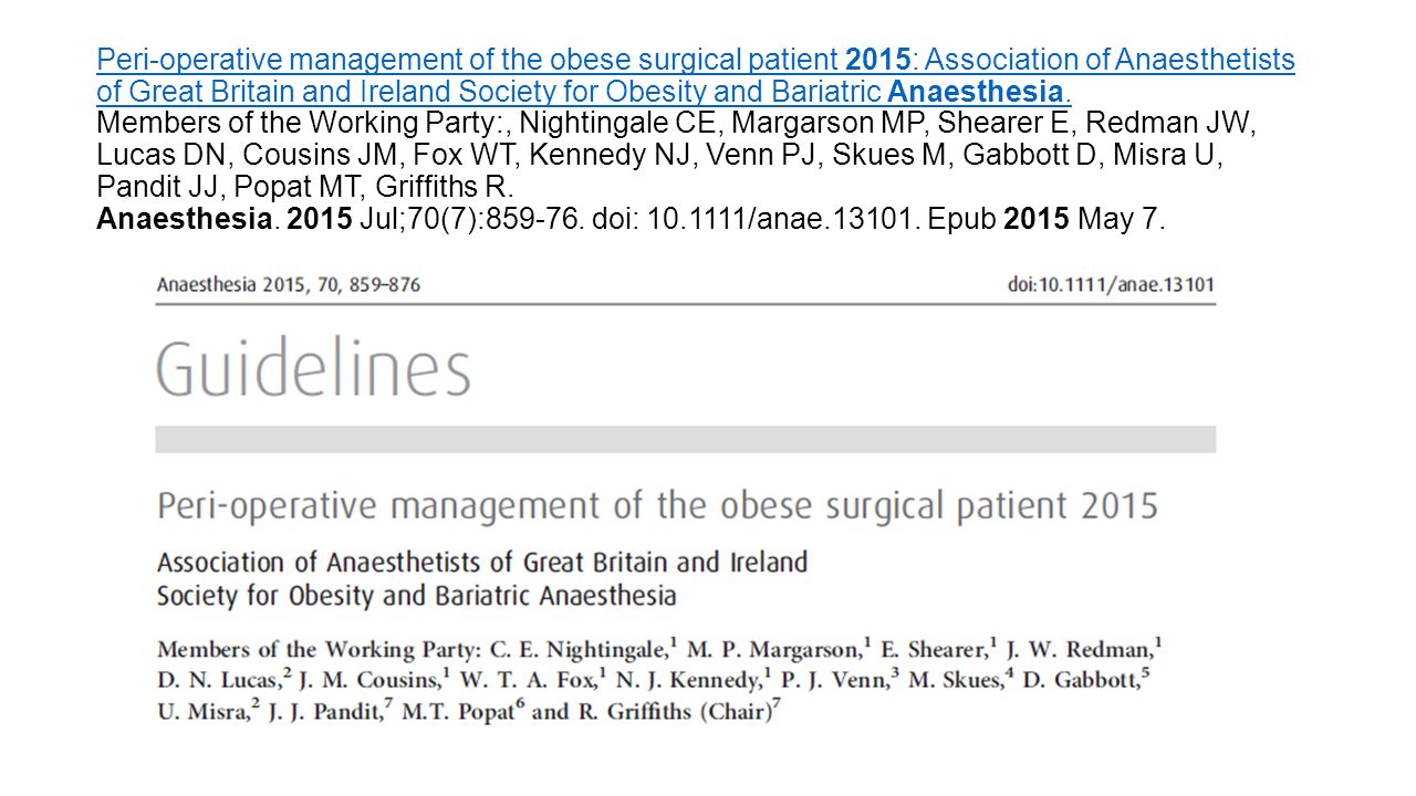 Peri-operative management of the obese surgical patient 2015: Association of Anaesthetists of Great Britain and Ireland Society for Obesity and Bariatric Anaesthesia.