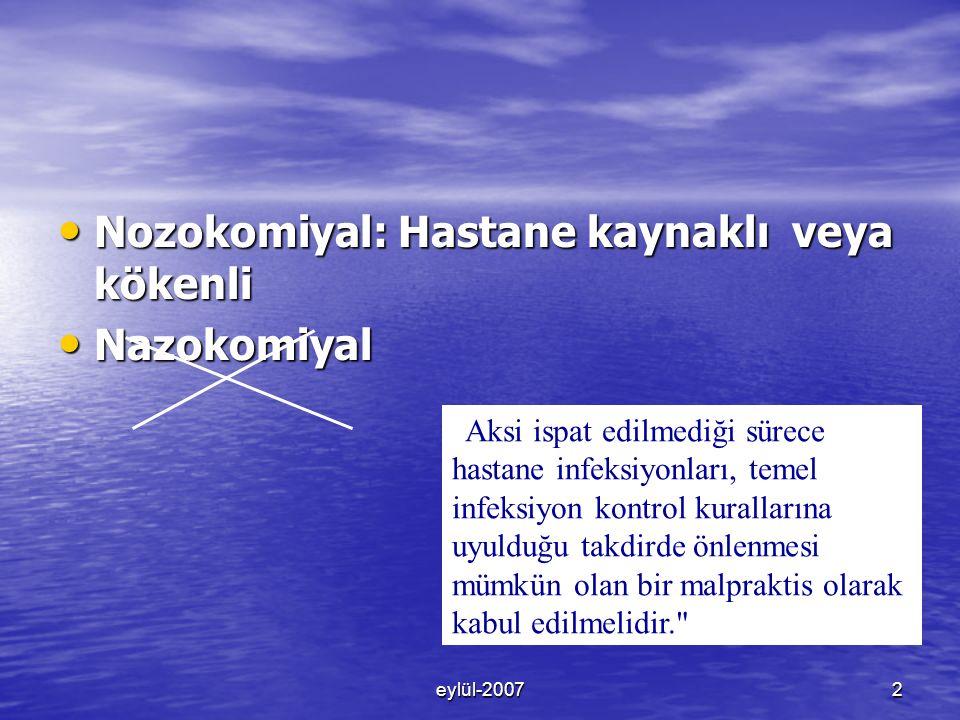 Nozokomiyal: Hastane kaynaklı veya kökenli Nazokomiyal