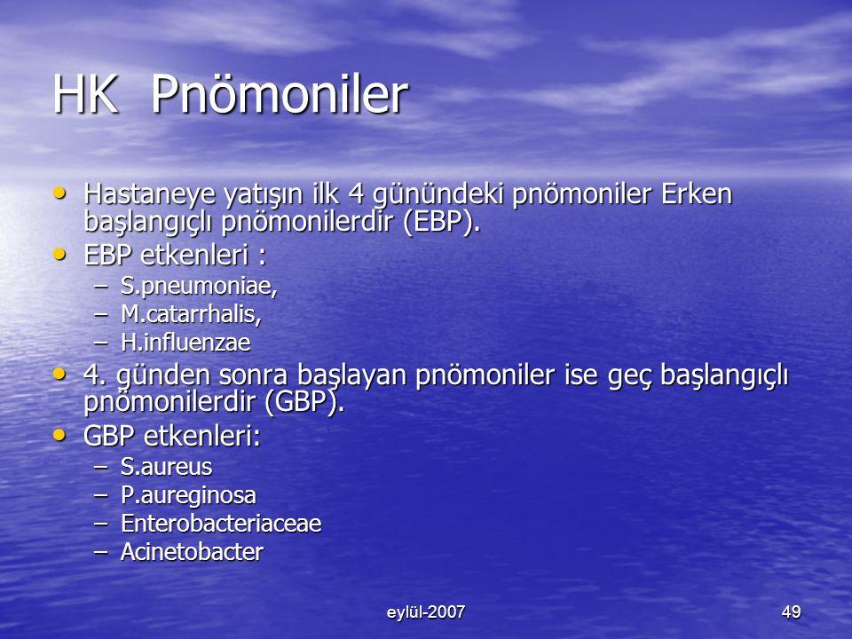 HK Pnömoniler Hastaneye yatışın ilk 4 günündeki pnömoniler Erken başlangıçlı pnömonilerdir (EBP). EBP etkenleri :