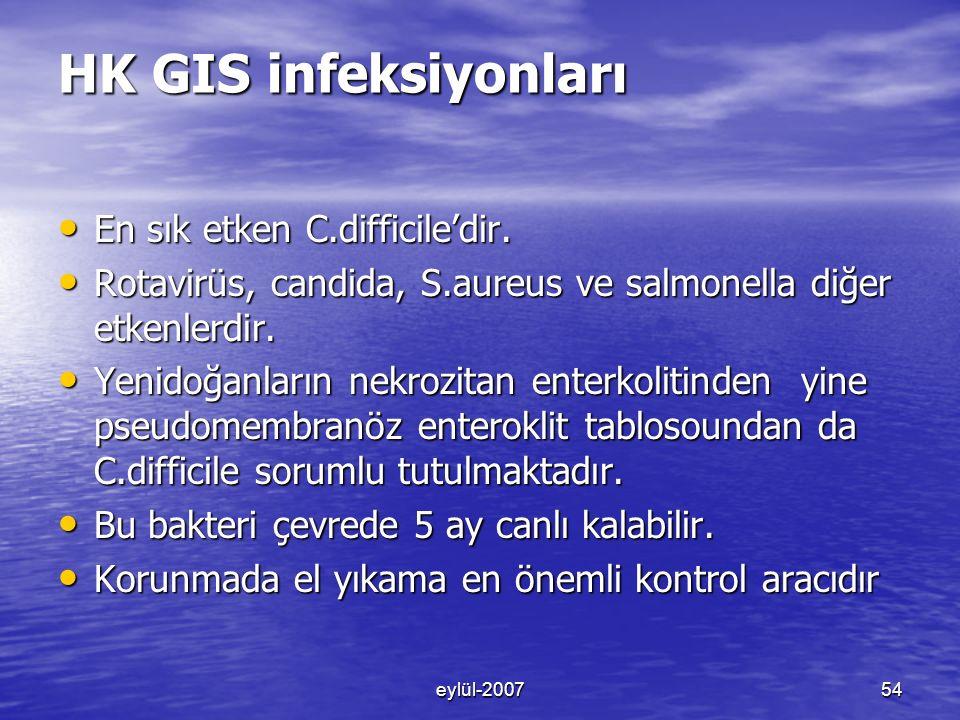 HK GIS infeksiyonları En sık etken C.difficile'dir.