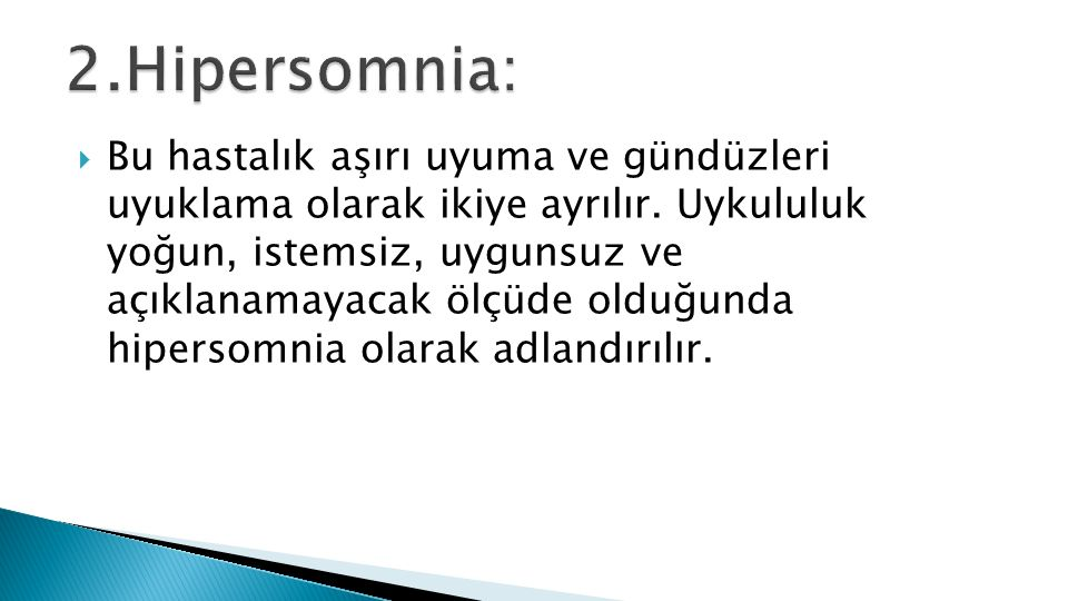 2.Hipersomnia:
