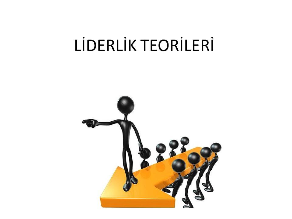 LİDERLİK TEORİLERİ