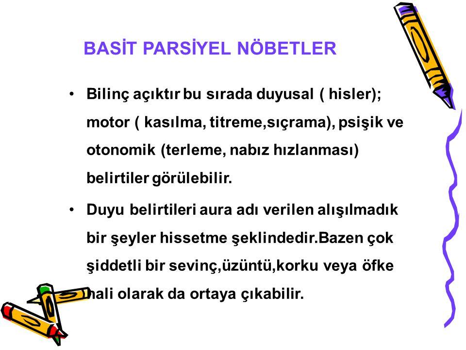 BASİT PARSİYEL NÖBETLER