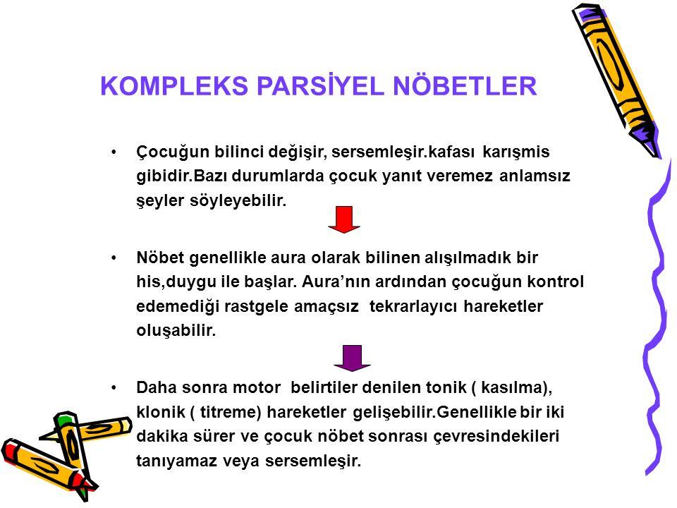 KOMPLEKS PARSİYEL NÖBETLER