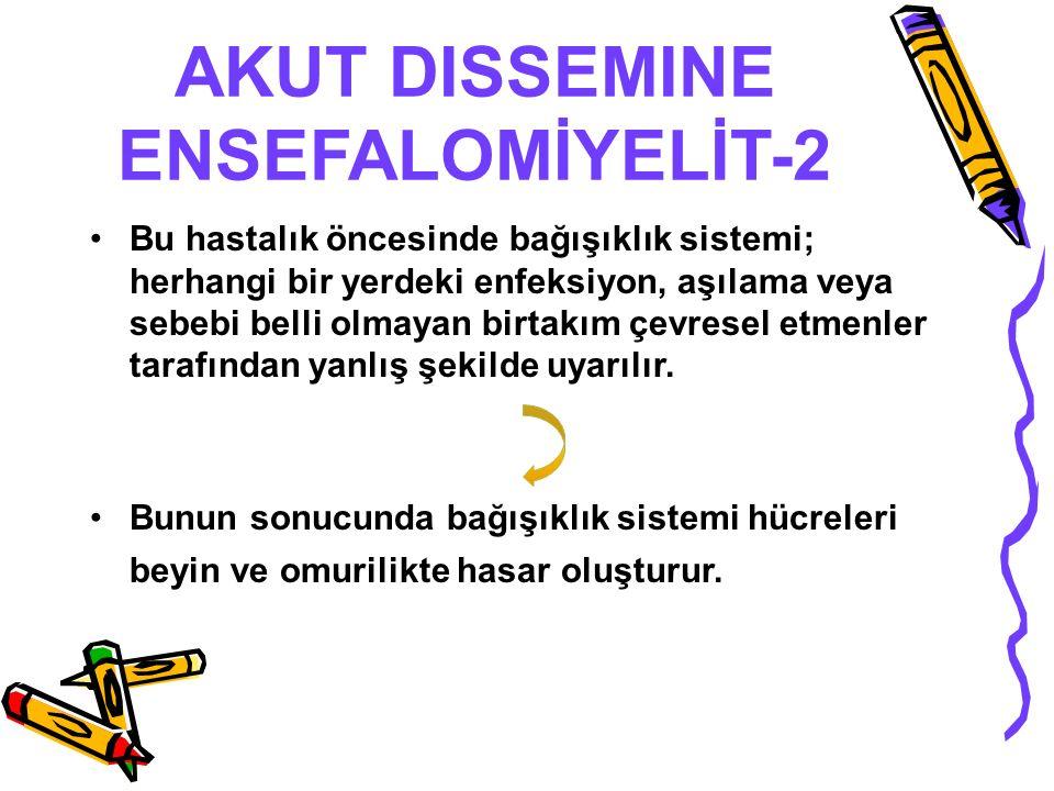 AKUT DISSEMINE ENSEFALOMİYELİT-2