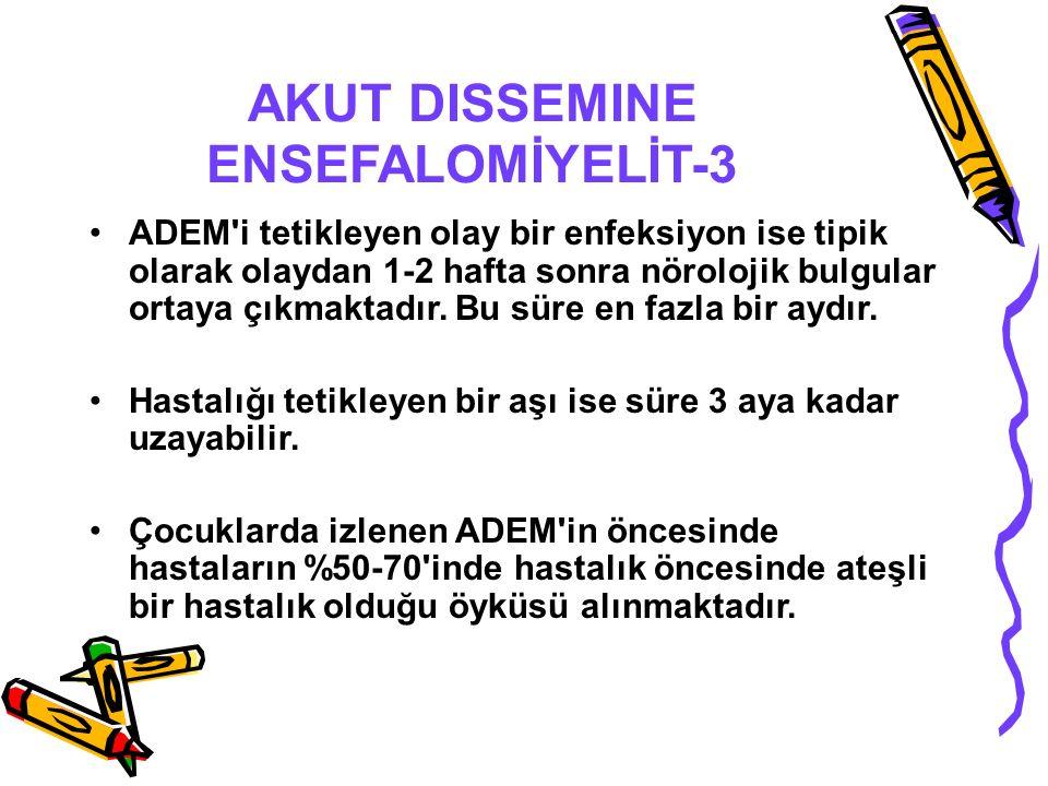 AKUT DISSEMINE ENSEFALOMİYELİT-3