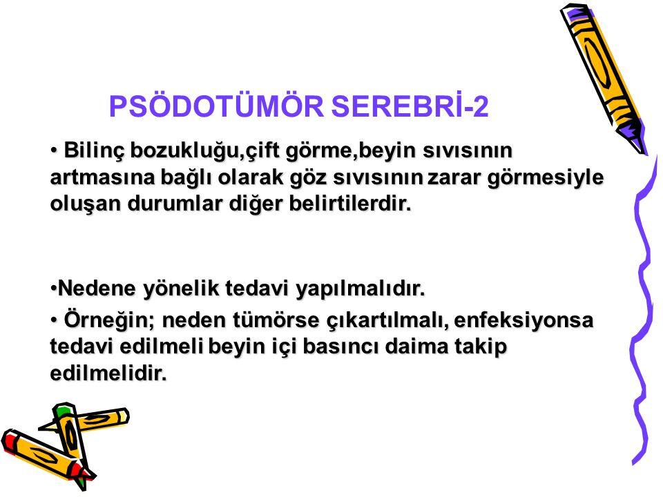PSÖDOTÜMÖR SEREBRİ-2