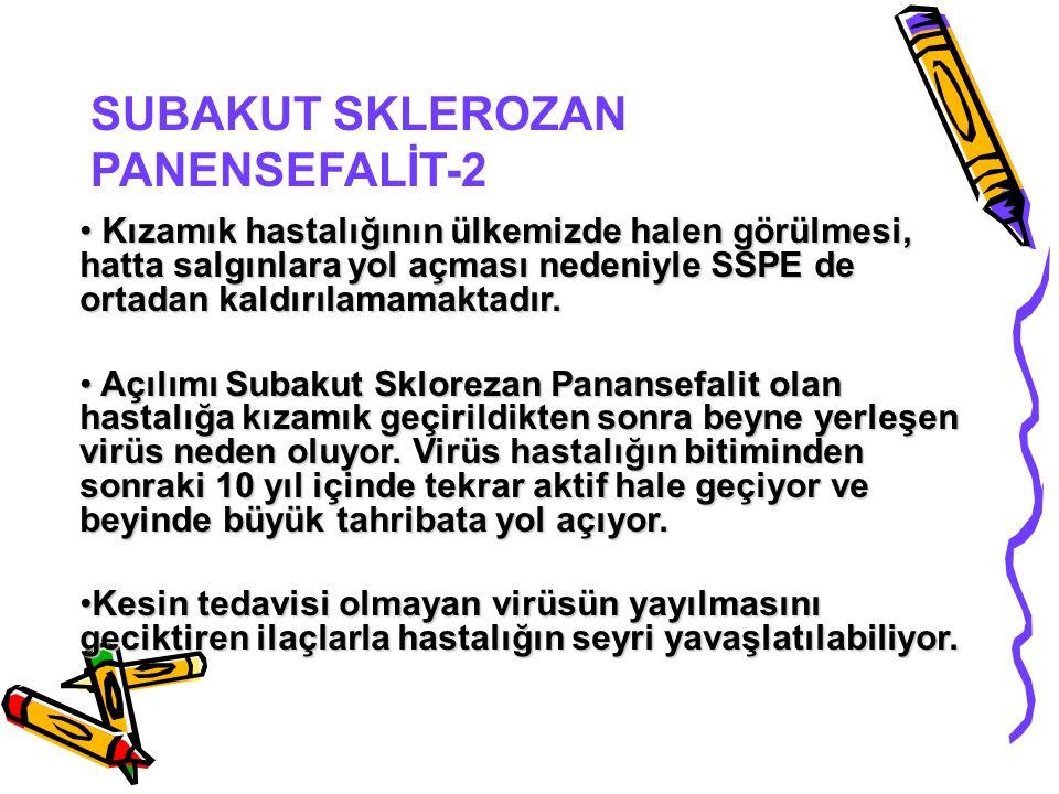 SUBAKUT SKLEROZAN PANENSEFALİT-2