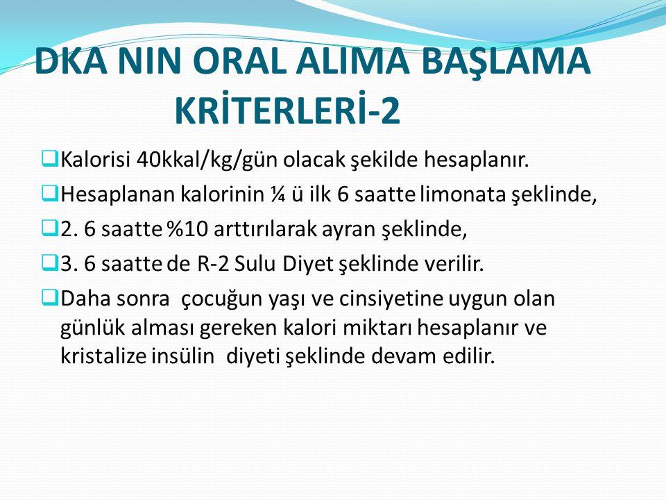 DKA NIN ORAL ALIMA BAŞLAMA KRİTERLERİ-2