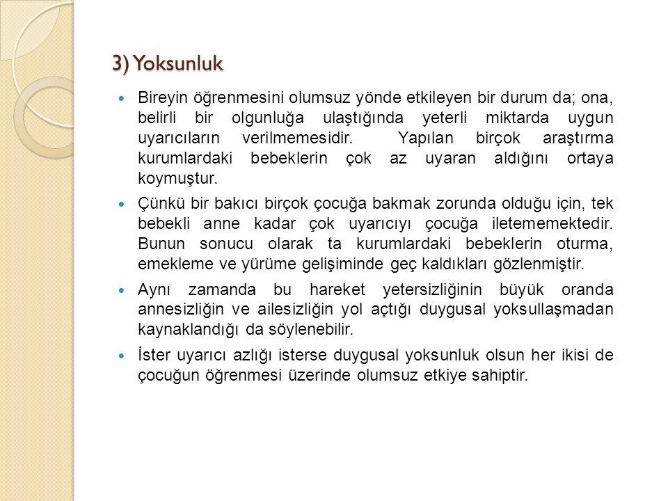 3) Yoksunluk