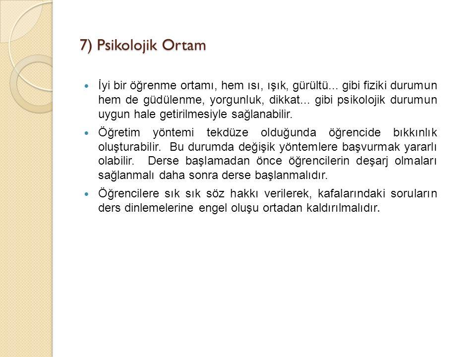 7) Psikolojik Ortam