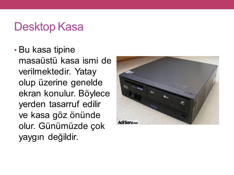 Desktop Kasa