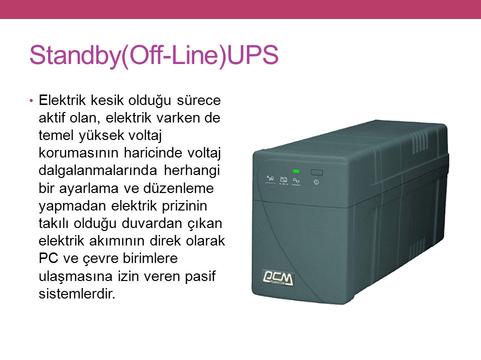 Standby(Off-Line)UPS