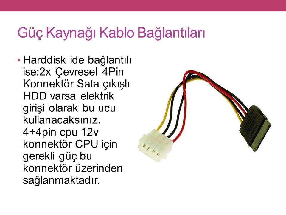 Güç Kaynağı Kablo Bağlantıları