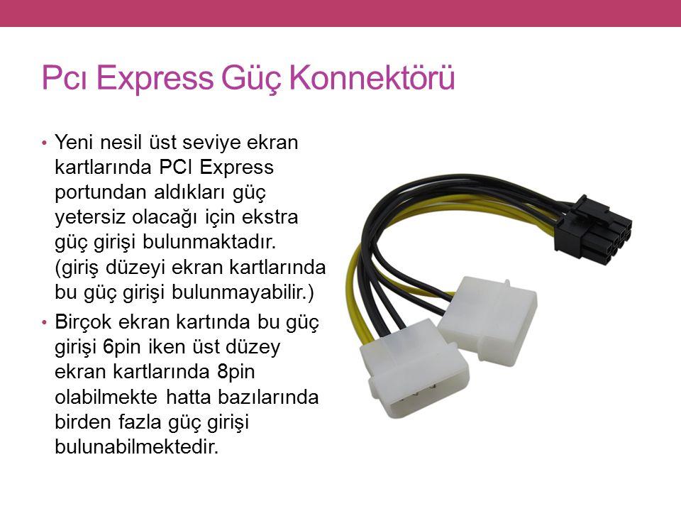 Pcı Express Güç Konnektörü