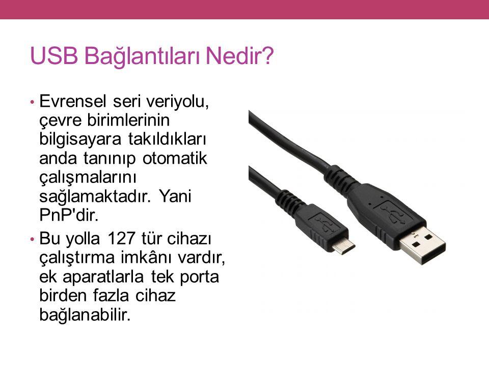 USB Bağlantıları Nedir