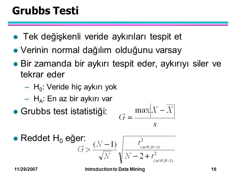 Grubbs Testi Tek değişkenli veride aykırıları tespit et