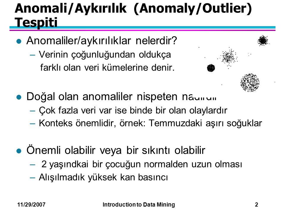 Anomali/Aykırılık (Anomaly/Outlier) Tespiti