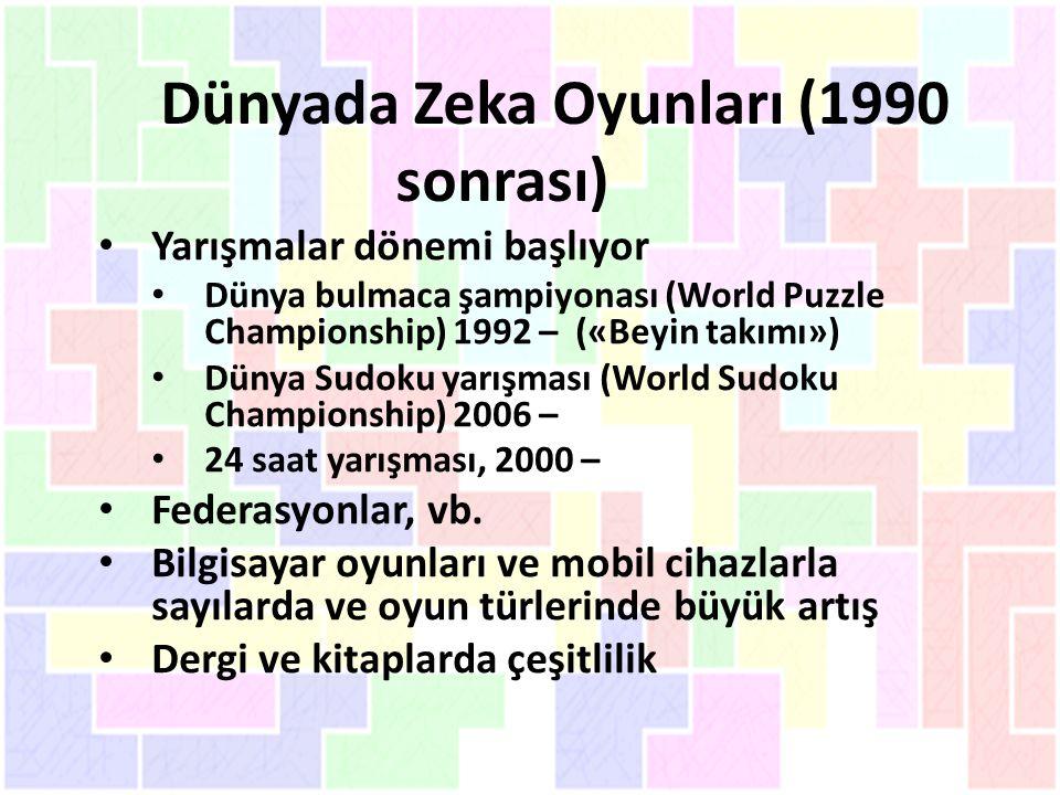 Dünyada Zeka Oyunları (1990 sonrası)