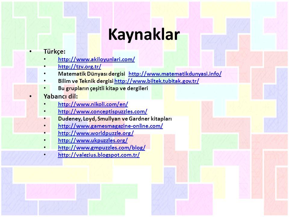 Kaynaklar Türkçe: Yabancı dil: http://www.akiloyunlari.com/