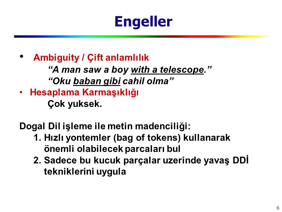 Engeller Ambiguity / Çift anlamlılık