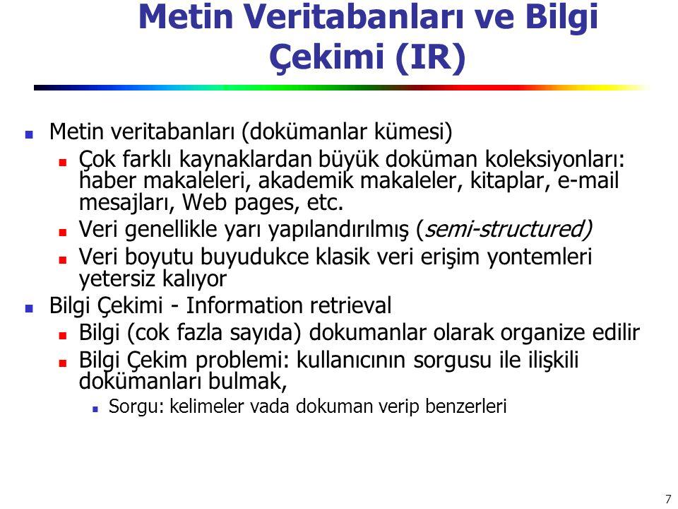 Metin Veritabanları ve Bilgi Çekimi (IR)