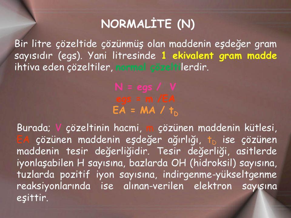 NORMALİTE (N)