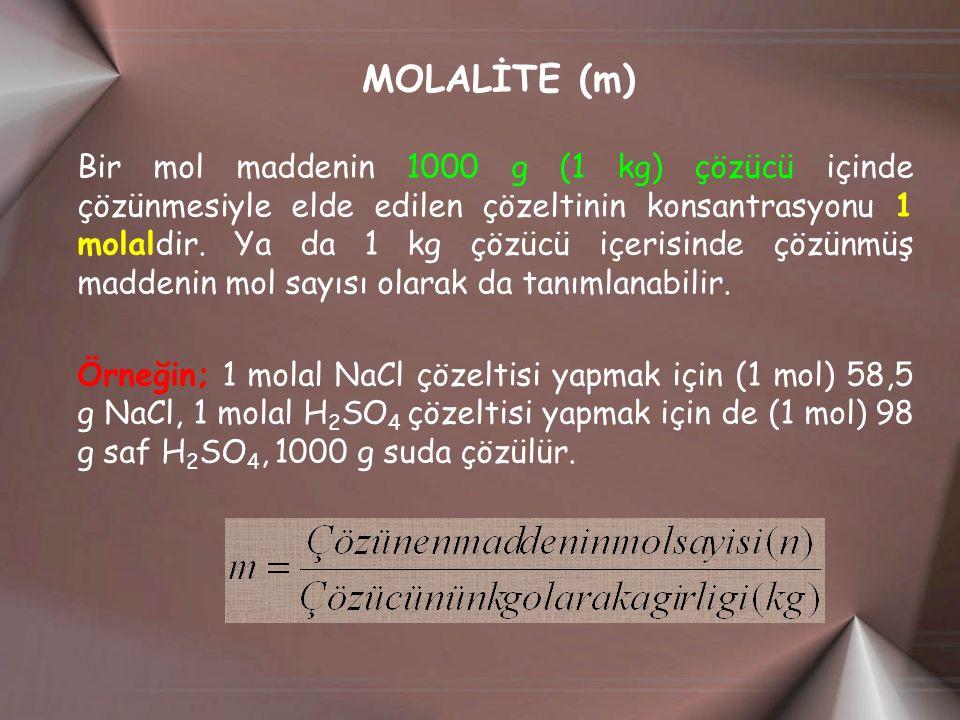 MOLALİTE (m)