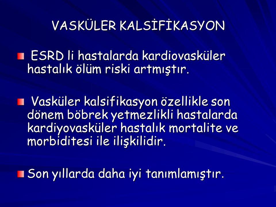 VASKÜLER KALSİFİKASYON